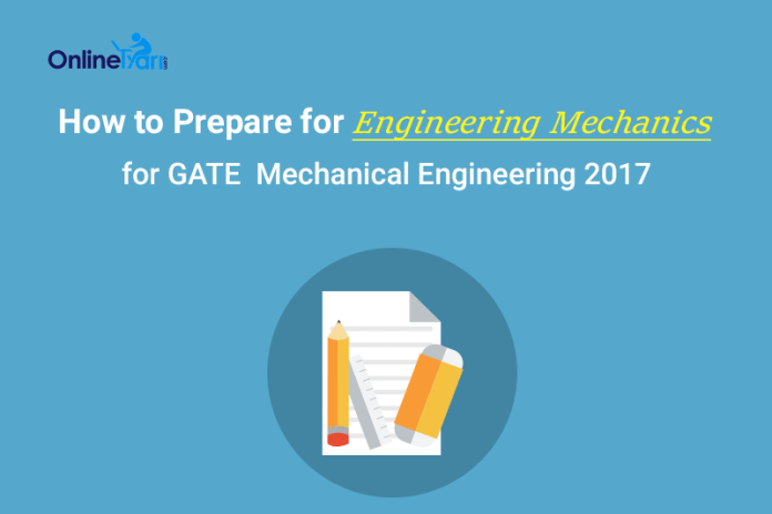 How to Prepare for Engineering Mechanics for GATE ME
