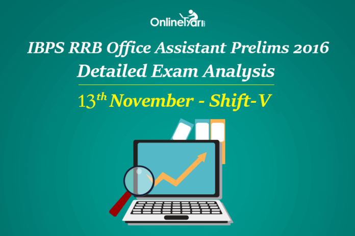 IBPS RRB Assistant Prelims Exam Analysis, 13th November Shift 5