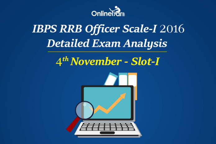 IBPS RRB Officer Prelims Exam Analysis 4th November Slot 1