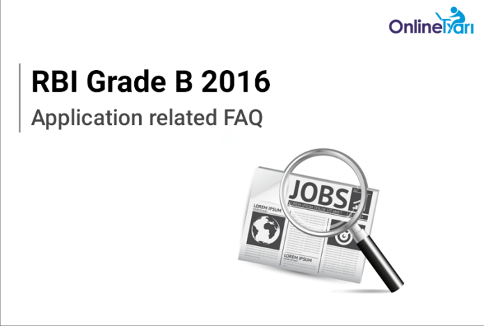 RBI Grade B Application Form 2016: Mistakes/ Errors/ Doubts