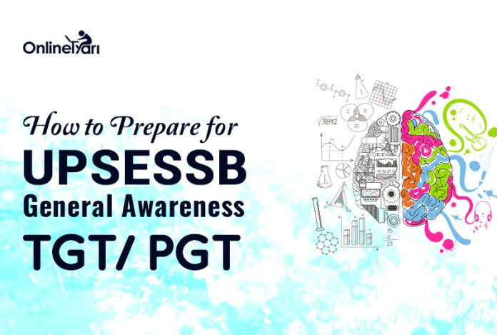 How to Prepare for UPSESSB General Awareness TGT/ PGT
