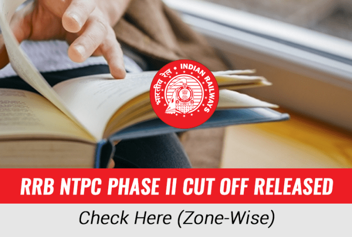 RRB NTPC Phase II Cut off Released: Check Here (Zone-Wise)