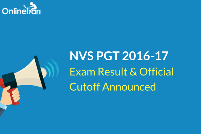 NVS PGT Result, Official Cutoff 2016-17 Announced: Check Now