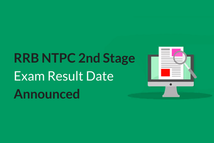 RRB NTPC 2nd Stage Exam Result Date Announced