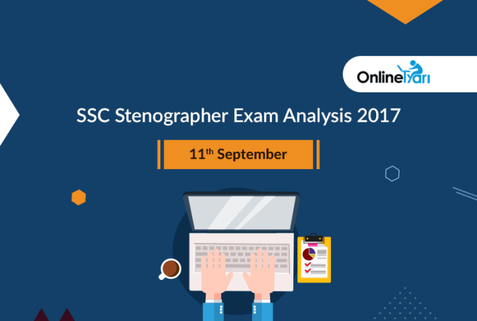 SSC Stenographer Exam Analysis 2017: 11 September