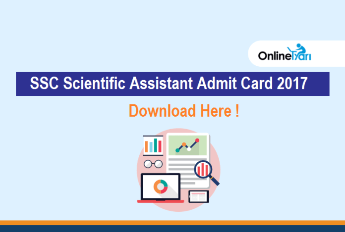 Download SSC Scientific Assistant Admit Card 2017