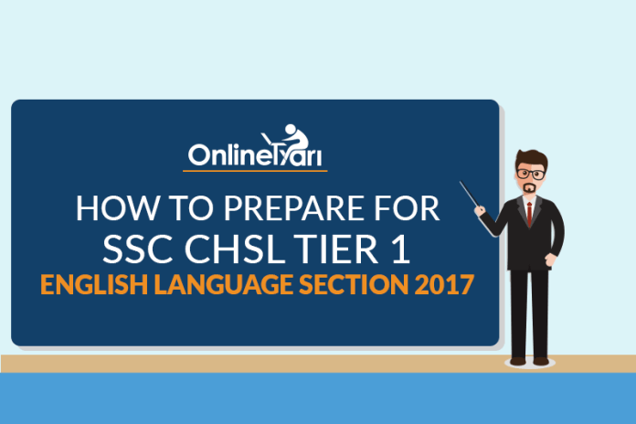 How to Prepare for SSC CHSL Tier 1 English Language Section 2017