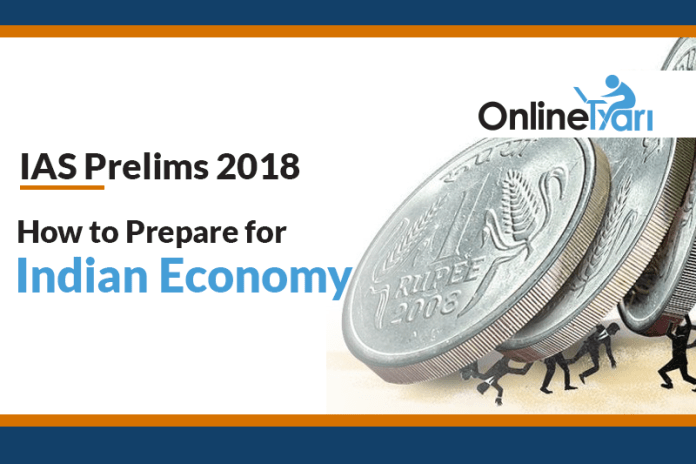 IAS Prelims 2018: How to Prepare for Indian Economy