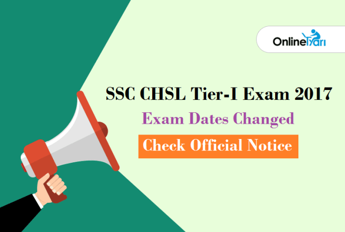 SSC CHSL Exam Dates Changed 2018 Check Official Notice