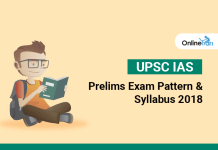 UPSC IAS Prelims Exam Pattern & Syllabus 2018