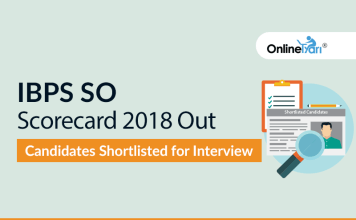 IBPS SO Scorecard 2018 Out: Candidates Shortlisted for Interview