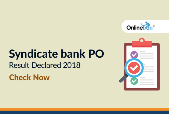 Syndicate Bank PO 2018 Result Declared: Check Here!!
