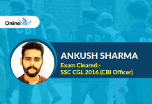 SSC CGL 2016 Success Story: Ankush Sharma (CBI Officer)