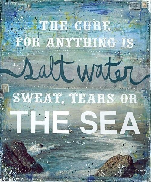 saltwater cures with tears, sweat and sea