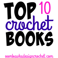 Top 10 Crochet Books - Holiday Gift Guide for Crocheters