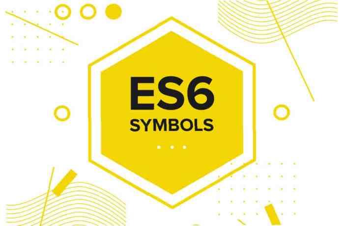 ES6 SYMBOLS