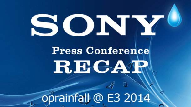 Sony PlayStation Press Conference Recap - E3 2014 | oprainfall