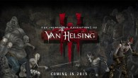 The Incredible Adventures of Van Helsing III is the final chapter of Neocore Games' epic hack-and-slash trilogy, completing the monster hunter's story.
