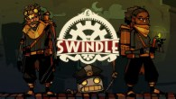It looks like the roguelike is all the rage these days, and The Swindle is all set to cash in on its success. How, you ask? By stealing all the money in its shady steampunk world, of course!