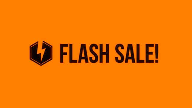 WARNING A HUGE FLASH SALE IS APPROACHING FAST!
