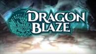 Dragon Blaze heats up mobile devices!