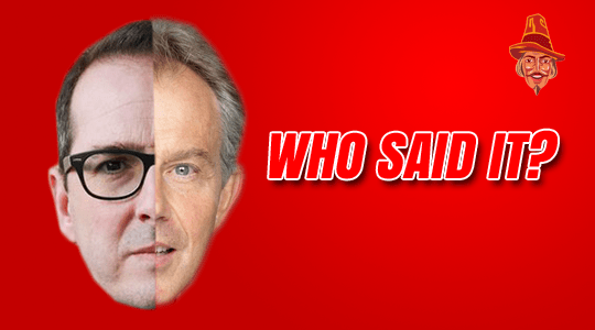 Who Said it: Blair or Smith?