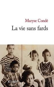 Maryse Condé- la vie sans fards