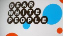 12166152826_b5ea411e7a_b_dear-white-people