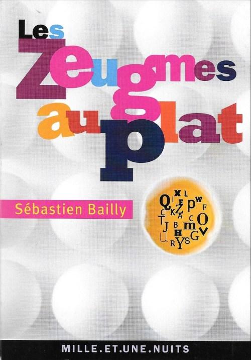 Sébastien Bailly, les Zeugmes au play, 2011, couverture