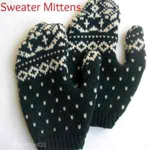 Mittens from an Upcycled Sweater - Organized 31