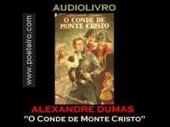 """AUDIOLIVRO: """"O Conde de Monte Cristo"""", de Alexandre Dumas (livro falado)"""