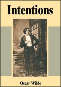 Oscar Wilde Intentions