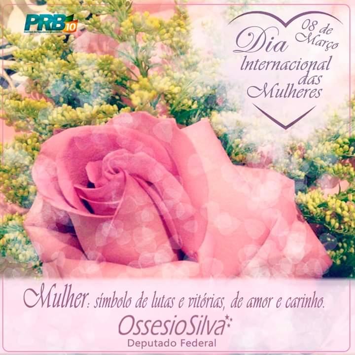 Deputado Ossesio Silva (PRB-PE) parabeniza as mulheres