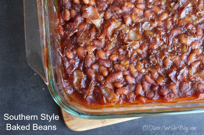 Taste and See Southern Style Baked Beans - O Taste and See