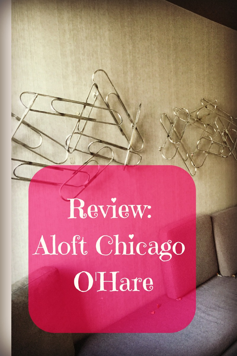 Hotel Review of Aloft Chicago O'Hare: More than an airport hotel