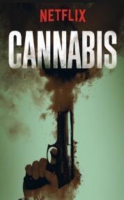 When Will Cannabis Season 2 Be on Netflix? Netflix Release Date?