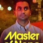 When Will Master of None Season 3 Be on Netflix? Netflix Release Date?