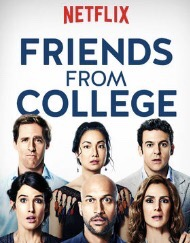 When Will Friends From College Season 2 Be on Netflix? Netflix Release Date?