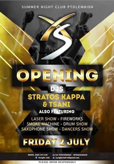 Opening του XS summer night club στην Πτολεμαΐδα, το Σάββατο 2 Ιουλίου