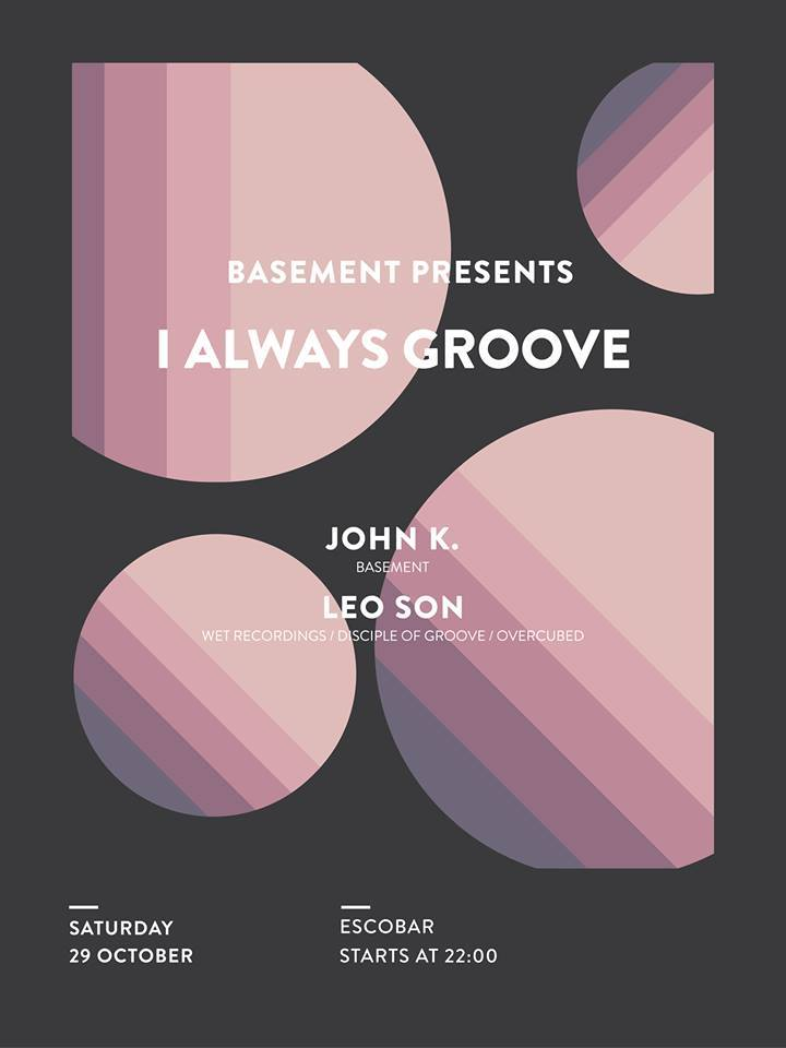 Basement Presents: I Always Groove στο Esco bar στην Κοζάνη, το Σάββατο 29 Οκτωβρίου