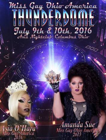Show Ad | Miss Gay Ohio America | Axis Night Club (Columbus, Ohio) | 7/9-7/10/2016