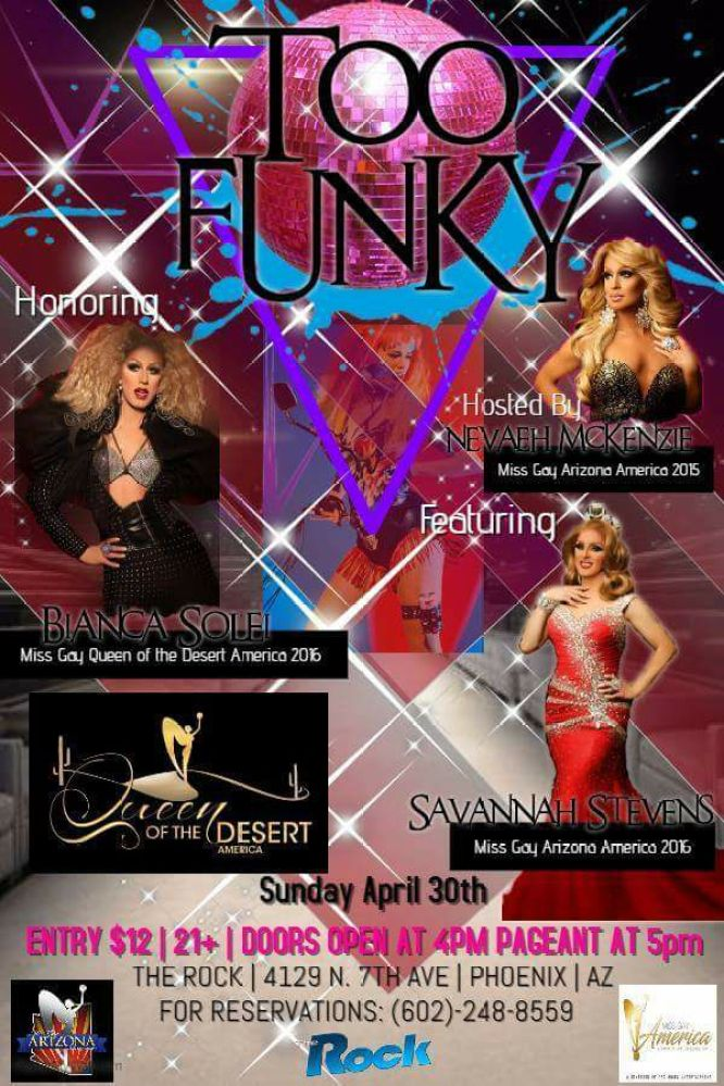 Show Ad | Miss Gay Queen of the Desert America | The Rock (Phoenix, Arizona) | 4/30/2017