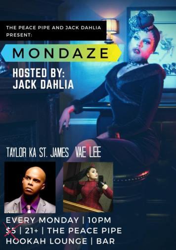 Show Ad   Mondaze Hosted by Jack Dahlia   The Peace Pipe Hookah Lounge (Charlotte, North Carolina)   11/27/2017