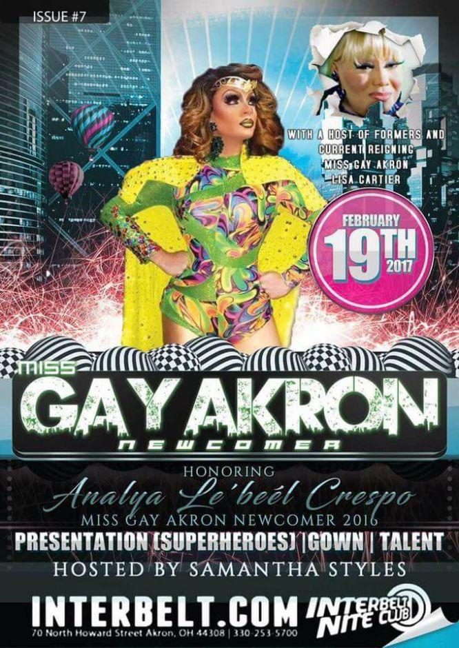 Show Ad | Miss Gay Akron Newcomer | Interbelt Nite Club (Akron, Ohio) | 2/19/2017