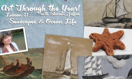 Art Through the Year with Sharon Jeffus – Lesson 11 – Seascapes & Ocean Life