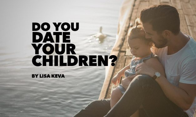 Do You Date Your Children?