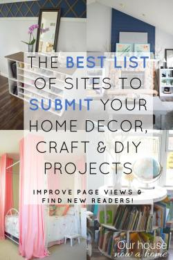Simple Home Decor Cheap Diy Projects Sites To Submit Home Decor Craft Home Decor Diy Projectsblog Posts Our House Now A Home Over Ideas To Decorate Your House Diy Craft Projects