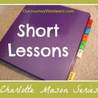 Charlotte Mason Series #3 - Short Lessons