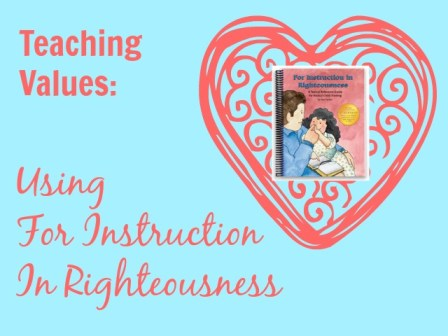 How We Use For Instruction in Righteousness