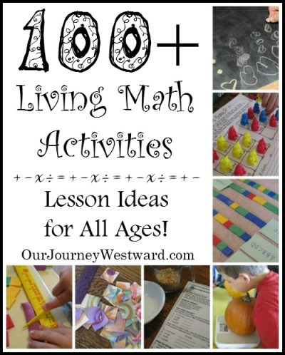 Need ideas for living math lessons? There are more than 100 here!